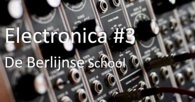 Electronica #3 – De Berlijnse School