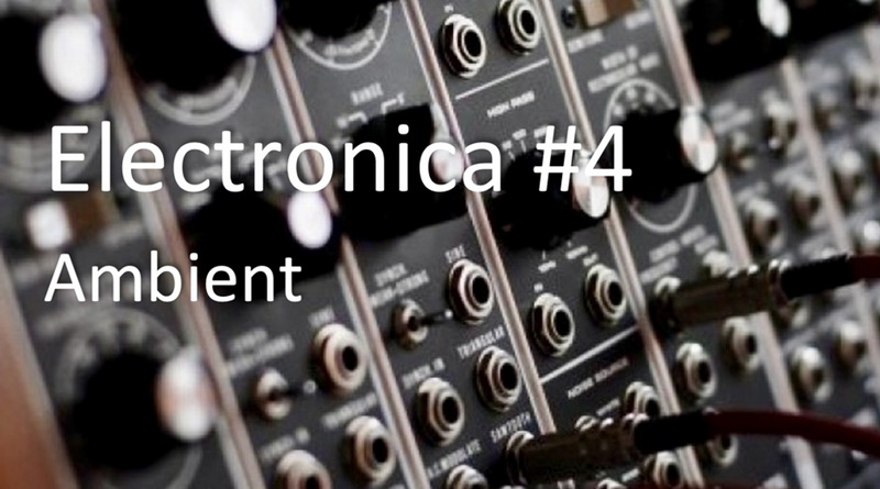 Electronica #4 Ambient