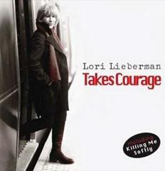 Lori Lieberman - Takes Courage