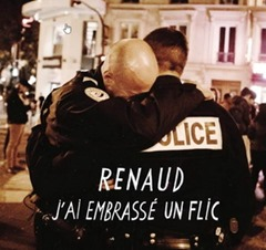 Renaud - J'ai embrassé un Flic