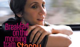Stacy Kent: Breakfast On The Morning Tram