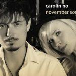Carolin No–November Songs
